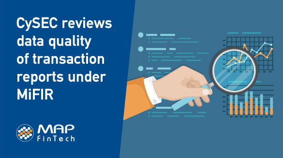 CySEC reviews data quality of transaction reports under MiFIR
